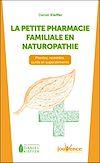 Télécharger le livre :  La petite pharmacie familiale en naturopathie