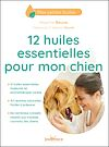 Télécharger le livre :  12 huiles essentielles pour mon chien