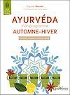 Télécharger le livre :  Ayurvéda : mon programme automne-hiver
