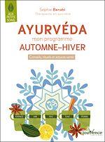 Téléchargez le livre :  Ayurvéda : mon programme automne-hiver