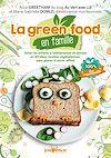 Télécharger le livre :  La green food en famille