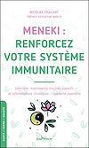 Télécharger le livre :  MENEKI : renforcez votre système immunitaire