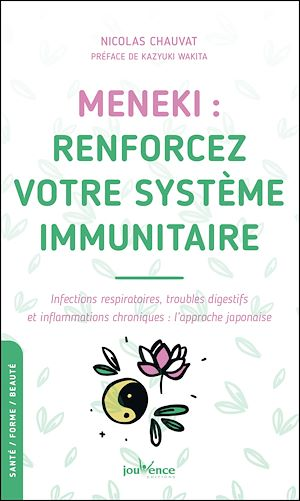 Téléchargez le livre :  MENEKI : renforcez votre système immunitaire