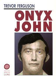 Téléchargez le livre :  Onyx John