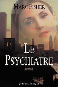 Téléchargez le livre :  Le Psychiatre