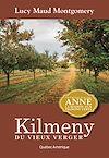 Télécharger le livre :  Kilmeny du vieux verger