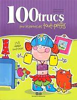 Téléchargez le livre :  100 trucs pour les parents des tout-petits