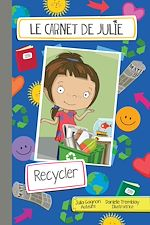 Download this eBook Le carnet de Julie - Recycler
