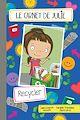 Télécharger le livre : Le carnet de Julie - Recycler