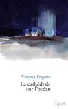 Télécharger le livre :  La cathédrale sur l'océan
