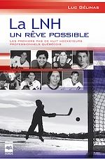 Download this eBook La LNH, un rêve possible T1