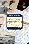 Télécharger le livre :  L'Exode québécois. 1852-1925