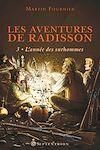 Télécharger le livre :  Les Aventures de Radisson, tome 3