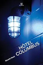 Téléchargez le livre :  Hôtel Columbus