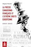 Télécharger le livre :  La Presse canadienne-française et l'extrême droite européenne