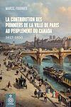 Télécharger le livre :  La Contribution des pionniers de la ville de Paris au peuplement du Canada