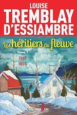 Les héritiers du fleuve, tome 1 |