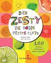 Télécharger le livre :  Des zestys de bons petits plats