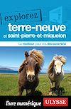 Télécharger le livre :  Explorez Terre-Neuve et Saint-Pierre-et-Miquelon