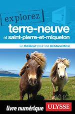 Téléchargez le livre :  Explorez Terre-Neuve et Saint-Pierre-et-Miquelon