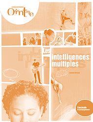 Téléchargez le livre :  Les intelligences multiples / Fascicule d'accompagnement