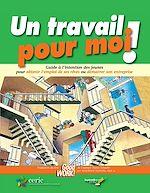 Download this eBook Un travail pour moi
