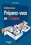Télécharger le livre :  Entrevue Préparez-vous en 3 étapes