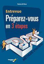 Téléchargez le livre :  Entrevue Préparez-vous en 3 étapes