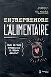 Télécharger le livre :  Entreprendre l'alimentaire