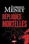 Télécharger le livre :  Répliques Mortelles