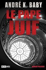Téléchargez le livre :  Le Pape Juif