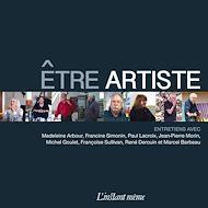 Téléchargez le livre :  Être artiste