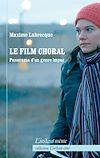Télécharger le livre :  Le film choral