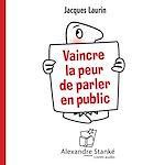 Download this eBook Vaincre la peur de parler en public