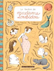 Téléchargez le livre :  Le bedon de madame Loubiou