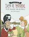 Télécharger le livre :  Sven le terrible dans Pas de princesse pour les pirates