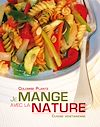 Télécharger le livre :  Je mange avec la nature