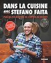 Télécharger le livre :  Dans la cuisine avec Stefano Faita