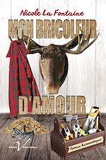 Download this eBook Mon bricoleur d'amour