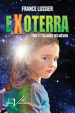 Download this eBook Exoterra, tome 3 : L'alliance des Mésens