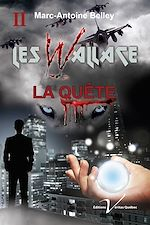 Download this eBook Les Wallace, tome 2 : La quête