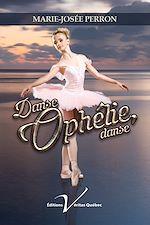 Download this eBook Danse, Ophélie, danse