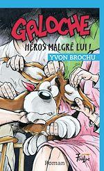 Download this eBook Galoche héros malgré lui