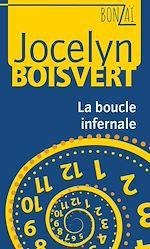 Download this eBook La boucle infernale