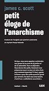 Télécharger le livre :  Petit éloge de l'anarchisme