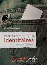 Download this eBook Petites chroniques identitaires