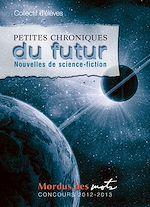 Download this eBook Petites chroniques du futur