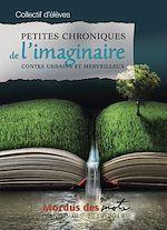 Download this eBook Petites chroniques de l'imaginaire