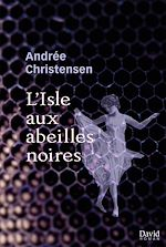 Download this eBook L'Isle aux abeilles noires