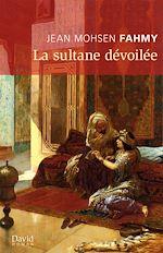 Download this eBook La sultane dévoilée
